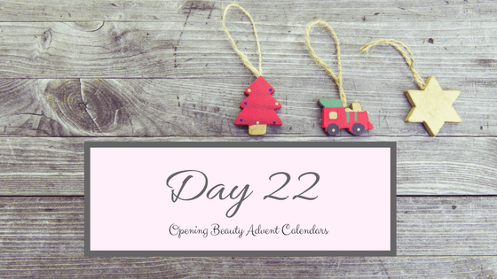 Opening Beauty Advent Calendars Day 22