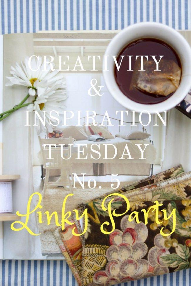 Creativity and Inspiration Tuesday No. 5