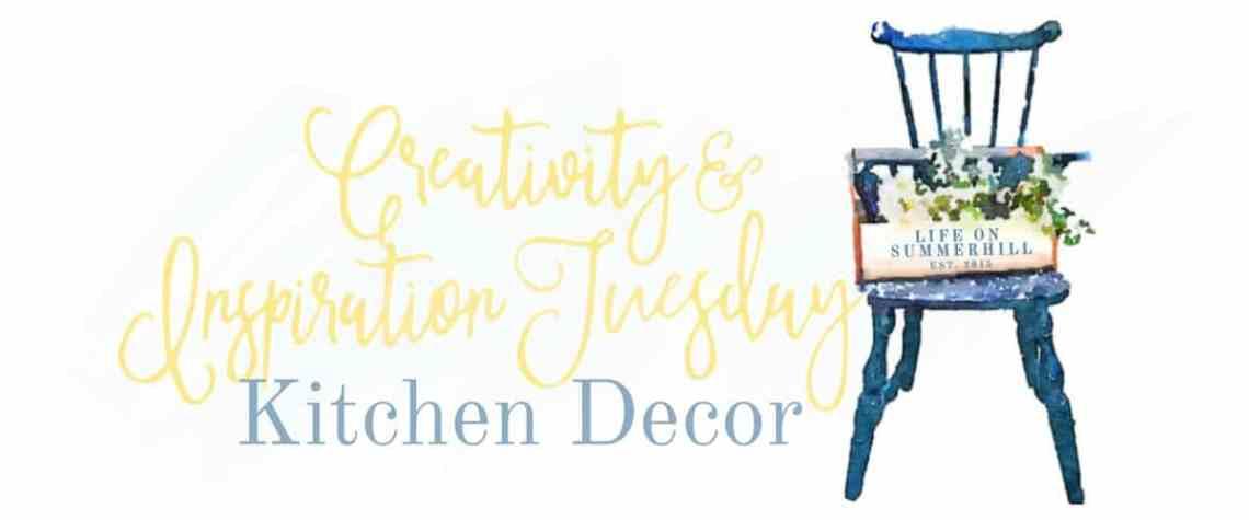 CREATIVITY & INSPIRATION TUESDAY – KITCHEN DECOR