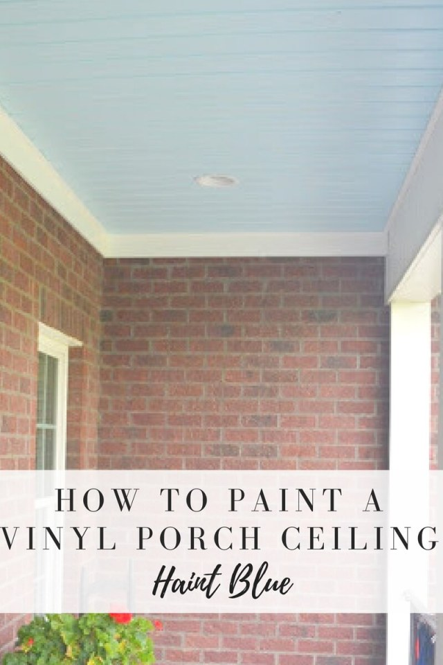 Did you know you can paint VINYL porch ceilings too? You can! This vinyl porch ceiling was painted over three years ago and still looks as good as it did on the first day! Quick and easy weekend DIY with a huge impact to your porch!