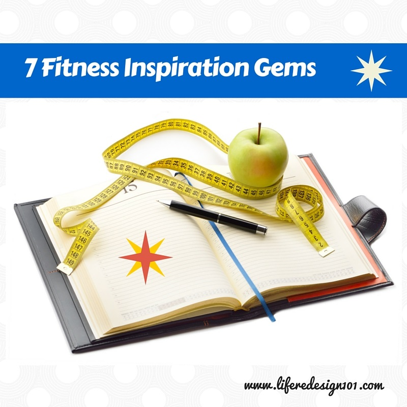 7 Fitness Inspiration Gems