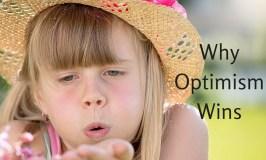 Why Optimism Wins