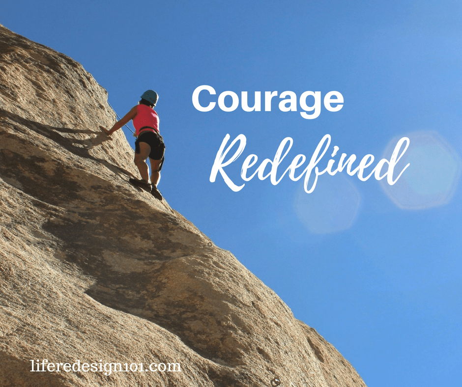 Redefining courage