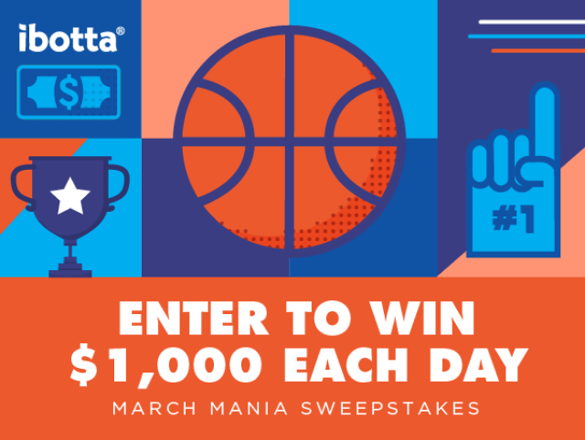 March Mania Sweepstakes: Enter to Win $1,000 - The Ibotta Blog