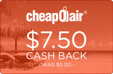 CheapOAir $7.50 Cash Back - Was $5.00 -