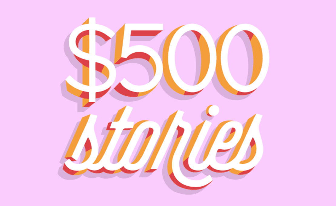 Share Your Story & Enter to win $500!
