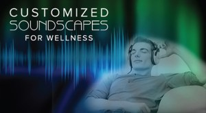 customized-soundscapes-page-for-wellness