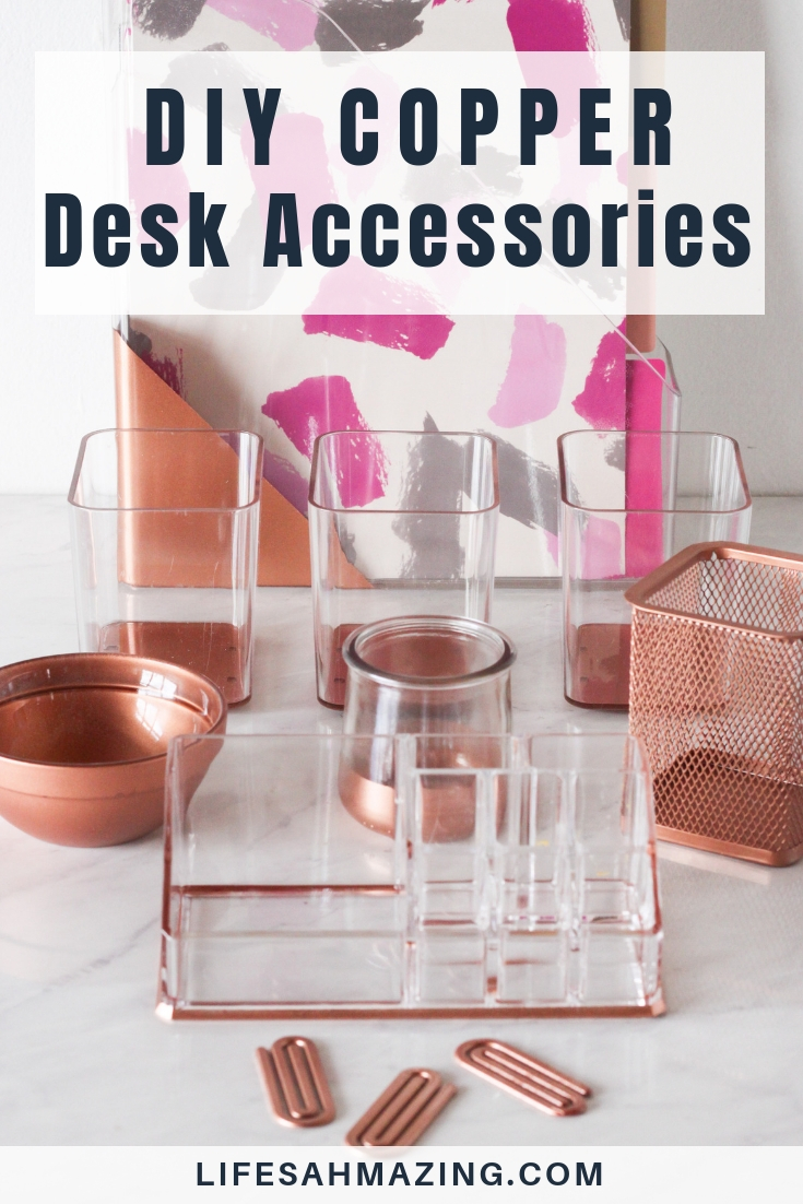 Chic DIY Copper Desk Accessories  Lifes AHmazing