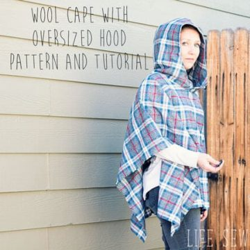 wool cape sewing tutorial with large hood