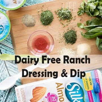 Dairy Free Ranch Dressing and Dip