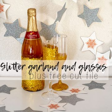star garland and free cut file with glitter glasses for New Years from Life Sew Savory