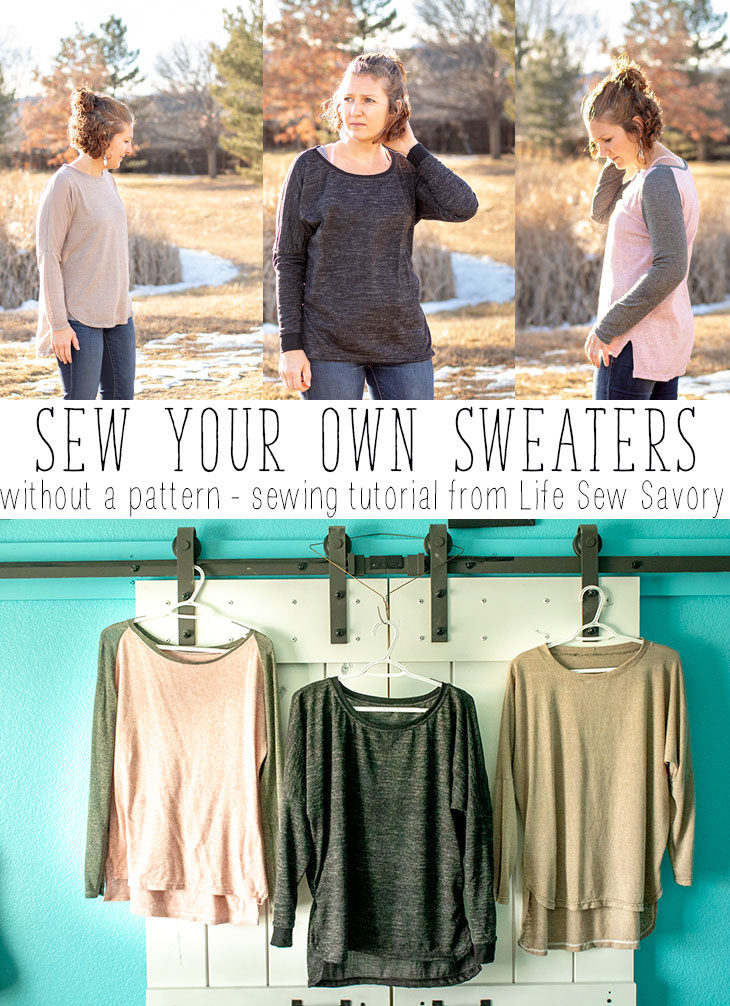 Make your own sweaters a sewing tutorial from Life Sew Savory