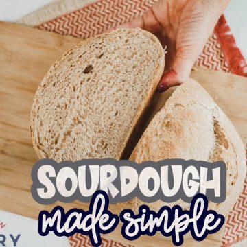 Sourdough made simple - recipe and video tutorial