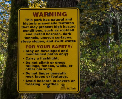 Warning signs at Othello Tunnels. Photo Credit: Wendy Nordvik-Carr©