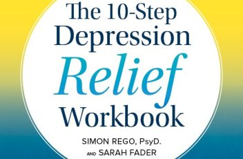 The 10-Step Depression Relief Workbook