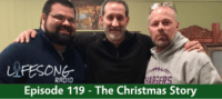 Episode 119 – The Christmas Story