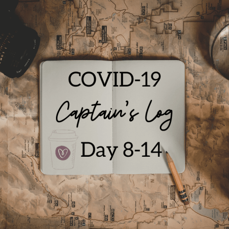 COVID Captain's Log Day 8-14