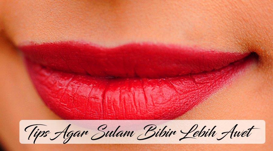 Tips Agar Sulam Bibir Awet Untuk Hasil Yang Menawan