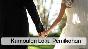 Kumpulan Lagu Pernikahan Yang Memberikan Kesan Di Hari Bahagiamu