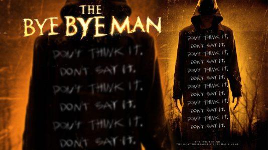 The Bye Bye Man - Friday, December 9