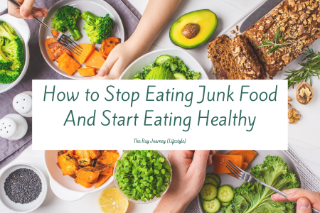 how to stop eating junk food and start eating healthy