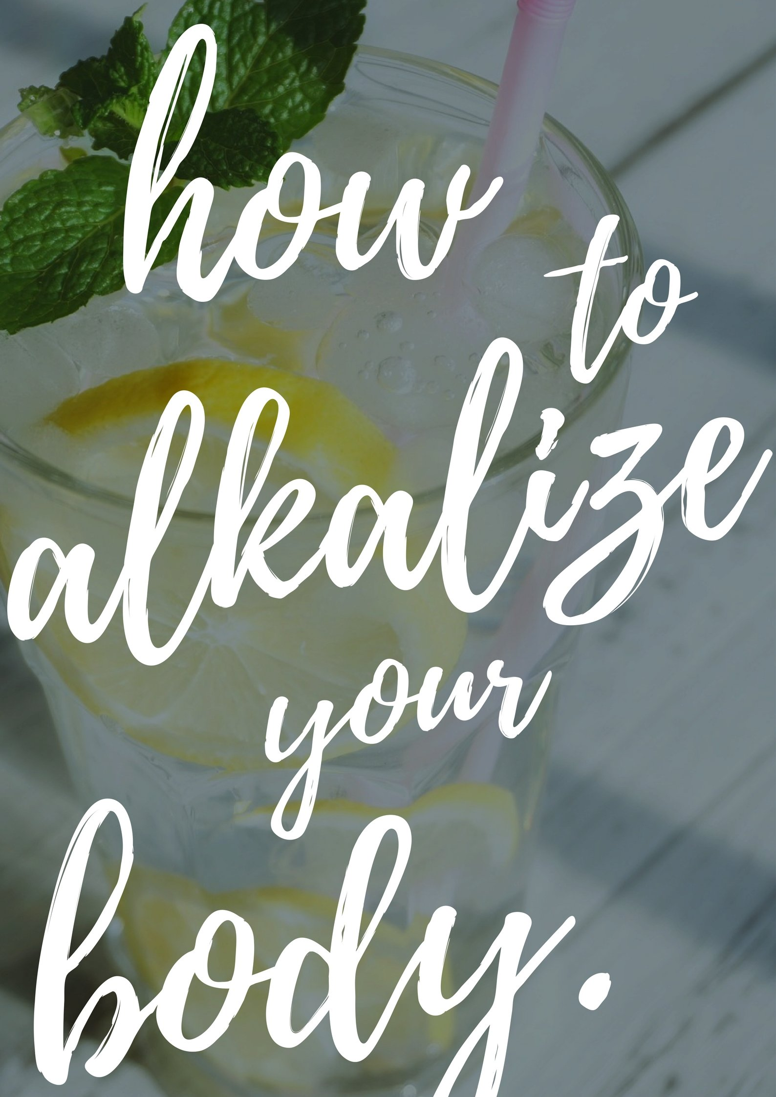 alkalize your body