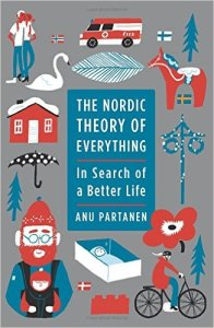 The Nordic Theory of Everything –  In Search of a Better Life