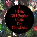 A handy little gift guide for Christmas