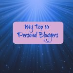 How to write an unplugged post and my Top 10 Personal Bloggers