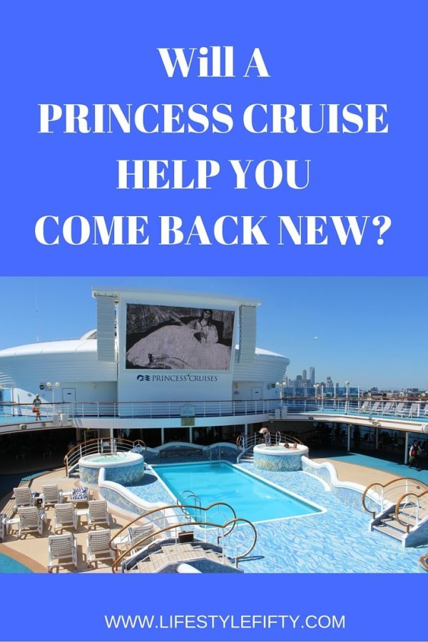Princess Cruises Come Back New