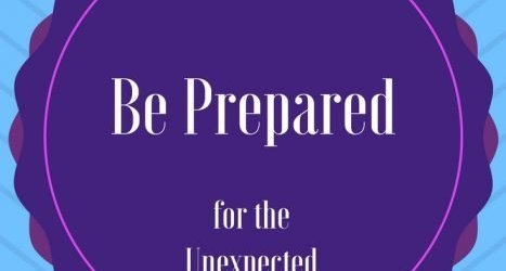 Are You Prepared for The Unexpected?