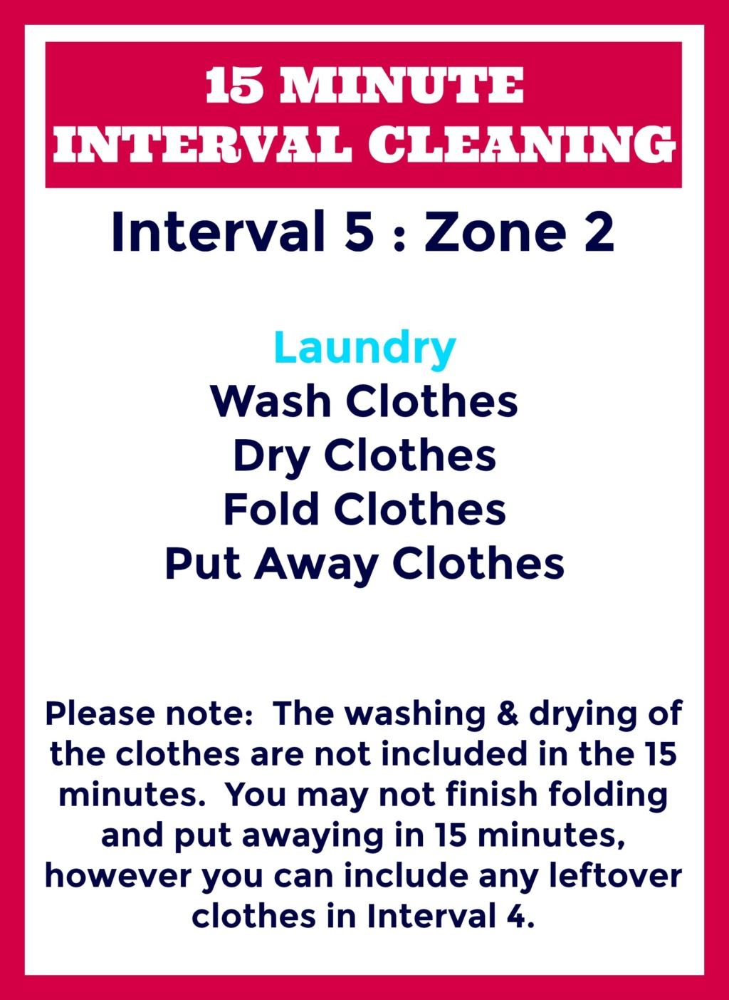 15 Minute Interval Cleaning