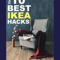 The 10 Best Ikea Hacks