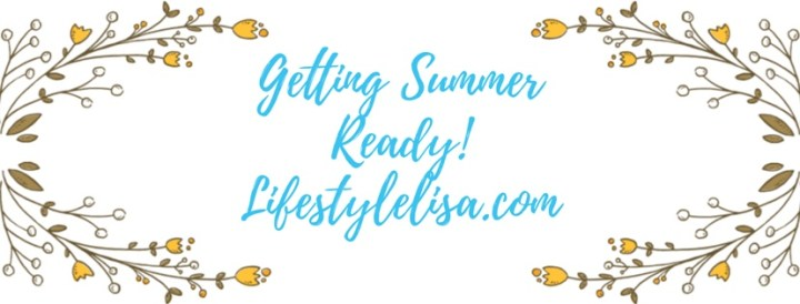 Getting Summer Ready!