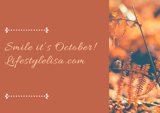 Smile it's October!
