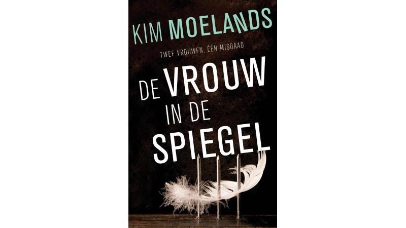 De vrouw in de spiegel Kim Moelands