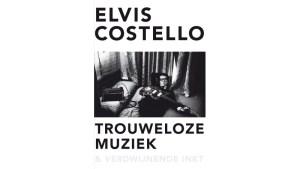Elvis Costello: Trouweloze muziek en verdwijnende inkt