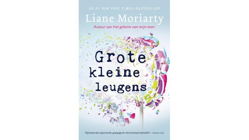 Grote kleine leugens Liane Moriarty