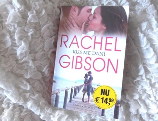 Kus me dan! Rachel Gibson