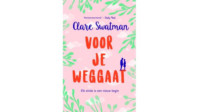 Voor je weggaat Clare Swatman