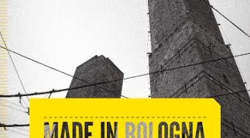 Made in Bologna – guida al design emergente, di Silvia Santachiara