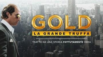 Gold – La grande truffa: trama, trailer e recensione