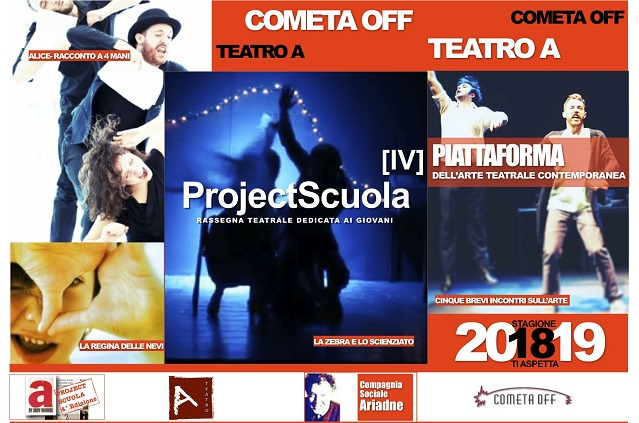 Teatro Cometa Off al via dal 21 Novembre la IV edizione di Project scuola