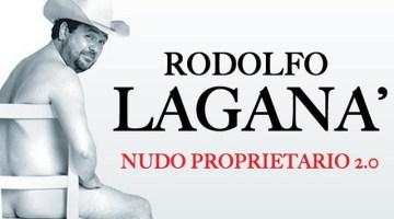 "Rodolfo Laganà: a teatro con ""Nudo proprietario 2.0"""