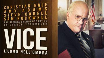 VICE l'uomo nell'ombra: trama, trailer e recensione in anteprima