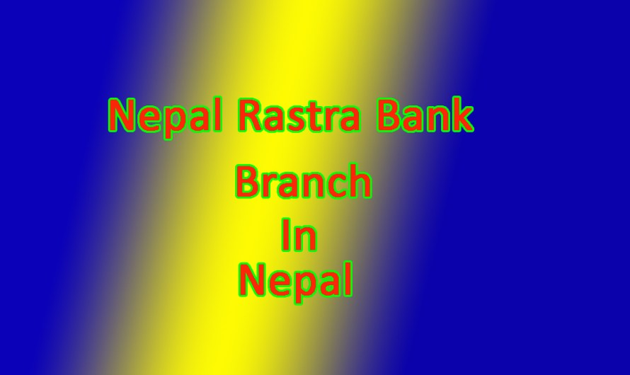 Nepal Rastra Bank Limited Branch in Nepal