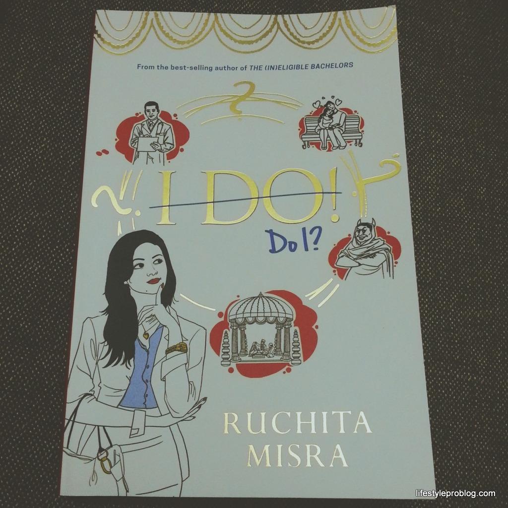 Book Review: I Do! Do I? by Ruchita Misra