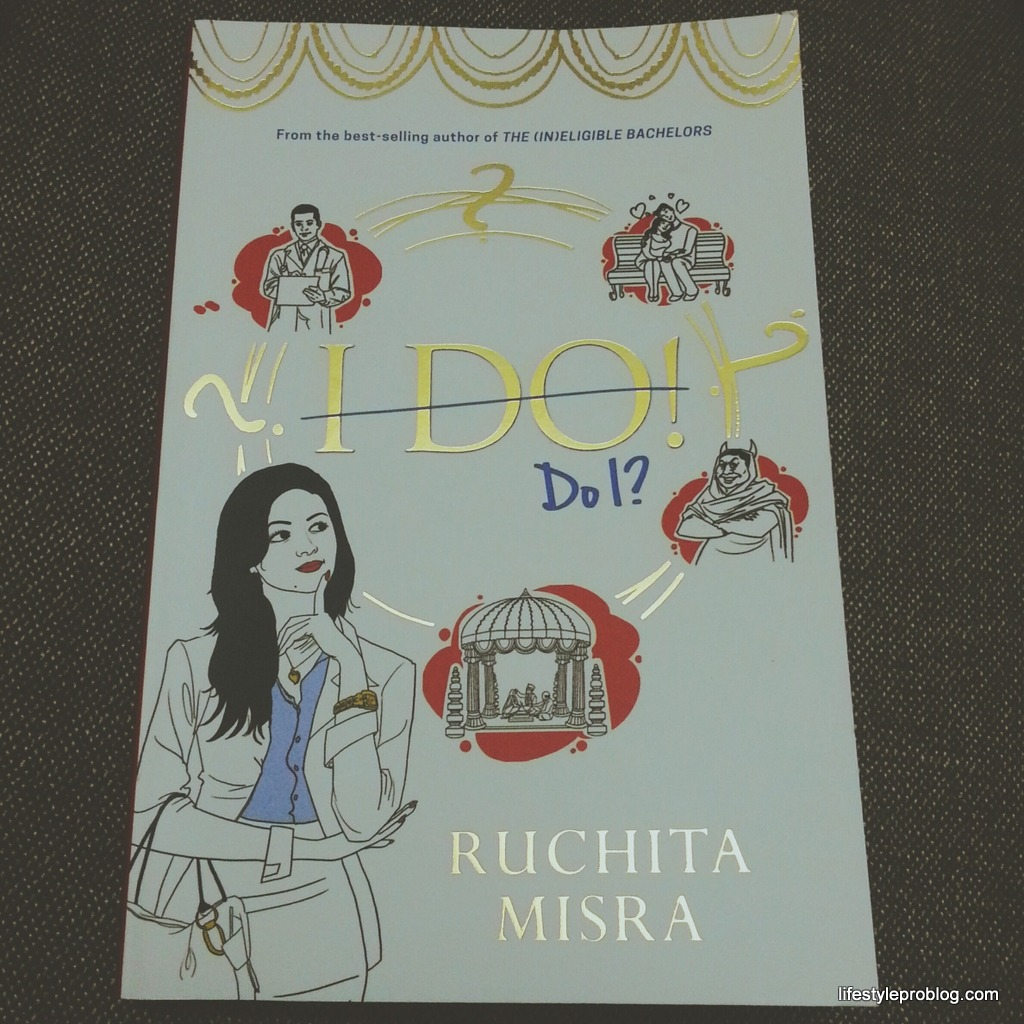 Book Review: I Do! Do I? by Ruchita Misra