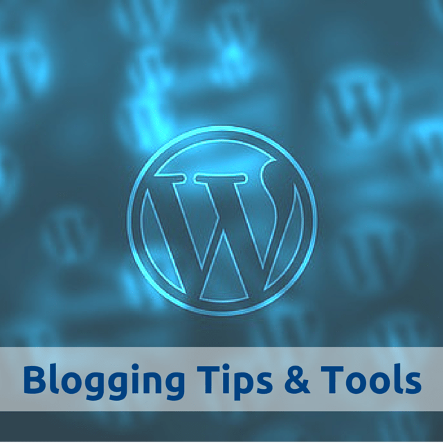 Blogging Tips & Tools