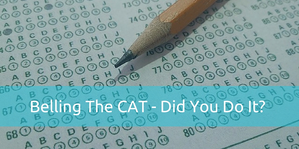 Belling the CAT – Did you do it?